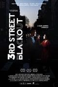 Watch 3rd Street Blackout Full HD Free Online