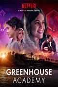 Watch Greenhouse Academy Full HD Free Online