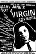 Mary Jane's Not a Virgin Anymore (1996)