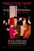 Watch Your Friends and Neighbors Full HD Free Online