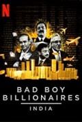 Bad Boy Billionaires: India Season 1 (Complete)