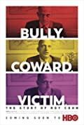 Bully. Coward. Victim. The Story of Roy Cohn (2019)