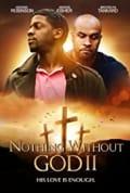 Nothing Without God II (2020)