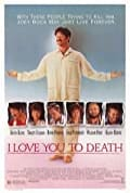 I Love You to Death (1990)