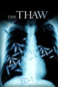 Watch The Thaw Full HD Free Online