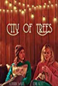 City of Trees (2019)