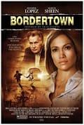 Watch Bordertown Full HD Free Online