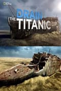 Watch Drain the Titanic Full HD Free Online