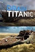 Drain the Titanic (2015)
