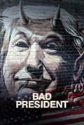 Bad President (2020)