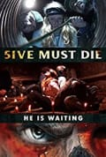 5ive Must Die (2017)