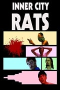 Watch Inner City Rats Full HD Free Online