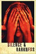 Silence & Darkness (2020)