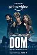 Dom Season 1 (Complete)
