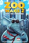 Zoo Wars 2 (2019)