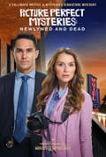 Watch Picture Perfect Mysteries: Newlywed and Dead Full HD Free Online
