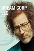 Dream Corp LLC Season 3 (Added Episode 1)