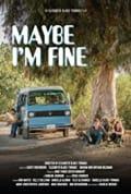 Maybe I'm Fine (2019)
