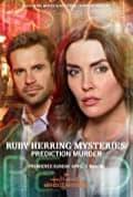 Ruby Herring Mysteries: Prediction Murder (2020)