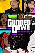 Gunned Down (2020)