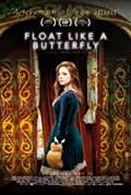 Float Like a Butterfly (2018)