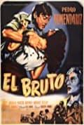 El Bruto (1953)