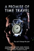 Watch A Promise of Time Travel Full HD Free Online
