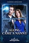 Along Came a Nanny (2014)