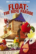 Float: The Rose Parade (2019)