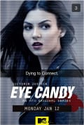 Eye Candy Season 1 (Complete)