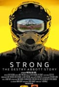 Strong: The Destry Abbott Story (2019)