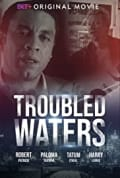 Troubled Waters (2020)