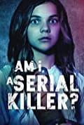 Am I a Serial Killer? (2019)