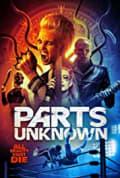 Parts Unknown (2018)