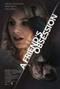 Watch A Friend's Obsession Full HD Free Online