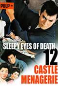 Sleepy Eyes of Death: Castle Menagerie (1969)