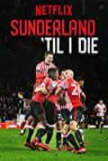 Sunderland 'Til I Die Season 1 (Complete)