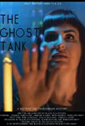The Ghost Tank (2020)
