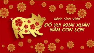 Đố vui Khai Xuân - Nhận Lì Xì Tết Kỷ Hợi 2019 ^^