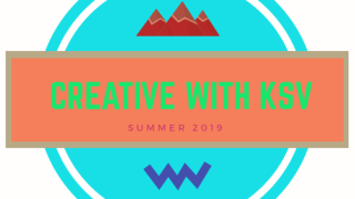 Summer 2019: Creative With KSV