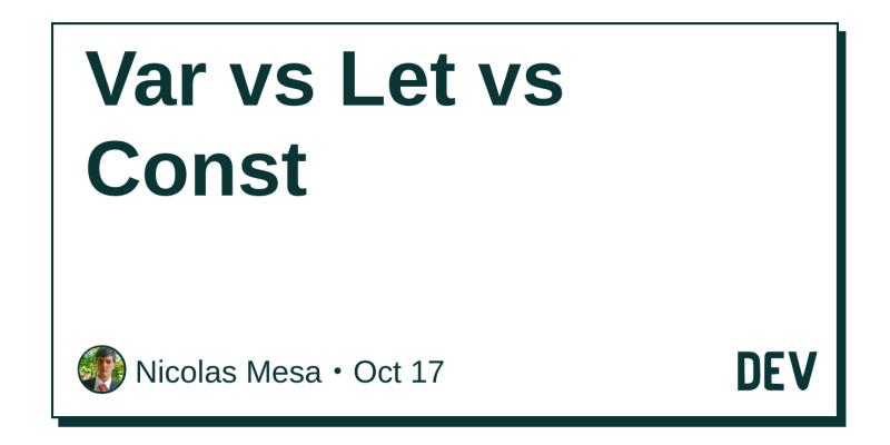 Var vs Let vs Const