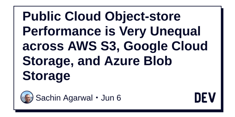 Public Cloud Object-store Performance is Very Unequal across AWS S3