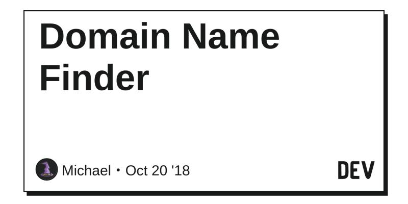 Domain Name Finder - DEV Community 👩 💻👨 💻