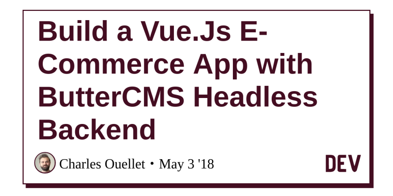 Build a Vue Js E-Commerce App with ButterCMS Headless