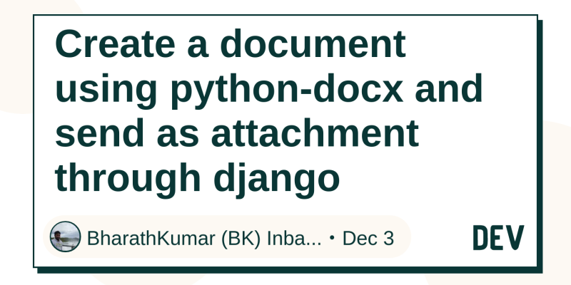 Create a document using python-docx and send as attachment