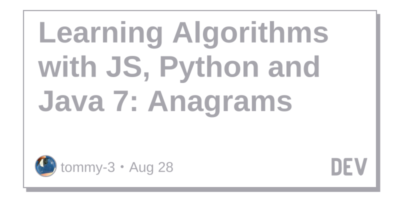 Learning Algorithms with JS, Python and Java 7: Anagrams