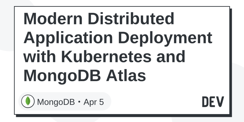 Modern Distributed Application Deployment with Kubernetes
