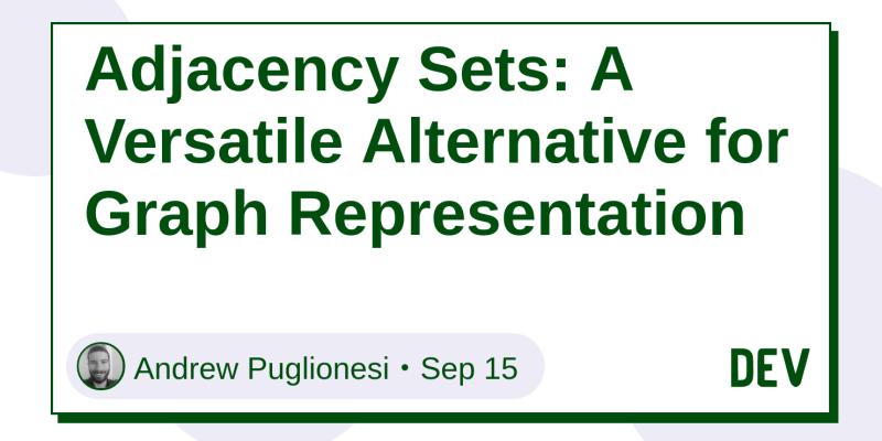 Adjacency Sets: A Versatile Alternative for Graph