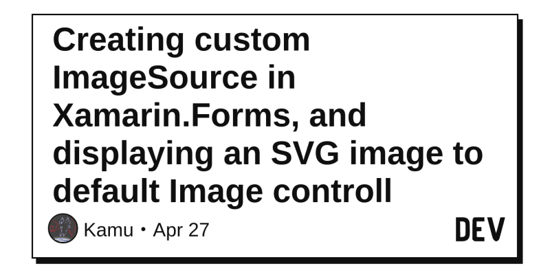Creating custom ImageSource in Xamarin Forms, and displaying an SVG