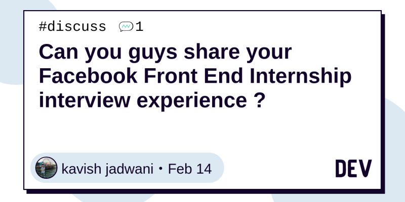 Can you guys share your Facebook Front End Internship